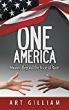 One America: Moving Beyond the Issue of Race