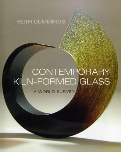 Contemporary Kiln-formed Glass: A World Survey