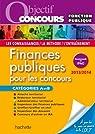 Objectif Concours - Finances publiques Catégories A et B - Édition 2013/2014 par Marty