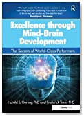Excellence through Mind-Brain Development: The Secrets of World-Class Performers