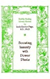Boosting Immunity with Power Plants, Linda R. Page, 1884334342