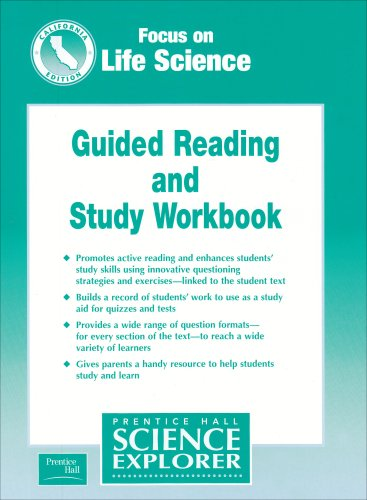 Prentice Hall Science Explorer Focus on Life Science - California Edition, Guided Reading and Study Workbook