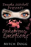 Dangerous Emotions, Mitch Dogg, 1438956533