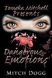 Dangerous Emotions, Mitch Dogg, 1438956533
