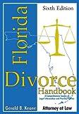 Florida Divorce Handbook, Gerald B. Keane, 1561645621