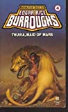Thuvia, Maid of Mars (Mars series #4 (Del Rey Books Numbered))