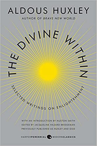 The Divine Within: Selected Writings on Enlightenment (P.S.)