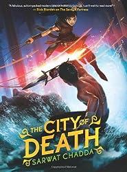 The City of Death by Sarwat Chadda (2013-10-29)