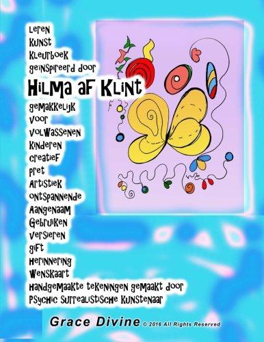 leren kunst kleurboek genspireerd door Hilma af Klint gemakkelijk voor volwassenen kinderen creatief pret Artistiek ontspannende Aangenaam Gebruiken ... kunstenaar Grace Divine (Dutch Edition)