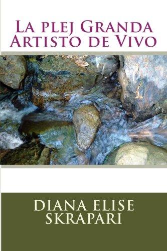 La plej Granda Artisto de Vivo (Esperanto Edition)
