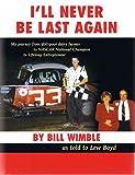 I'll Never be Last Again, Bill Wimble, 0978926161