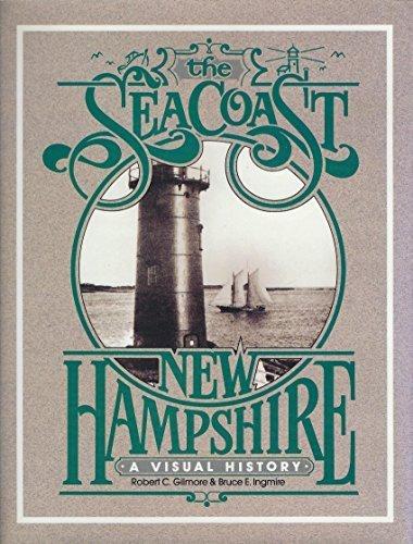 The Seacoast New Hampshire  A Visual History