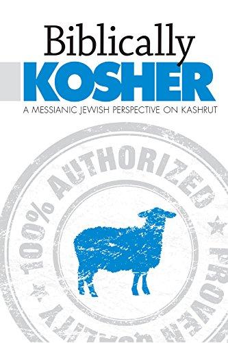 Biblically Kosher: A Messianic Jewish Perspective on Kashrut