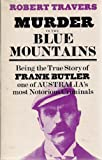 Front cover for the book Murder in the Blue Mountains by Robert Travers