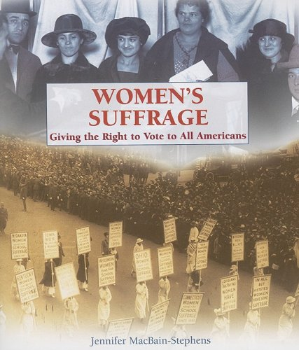 Women's Suffrage: Giving the Right to Vote to All Americans (Progressive Movement 1900-1920 Set 2)