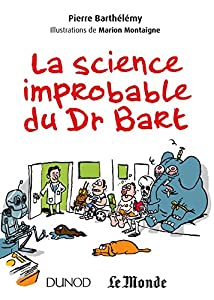 "Afficher ""La science improbable du Dr Bart"""