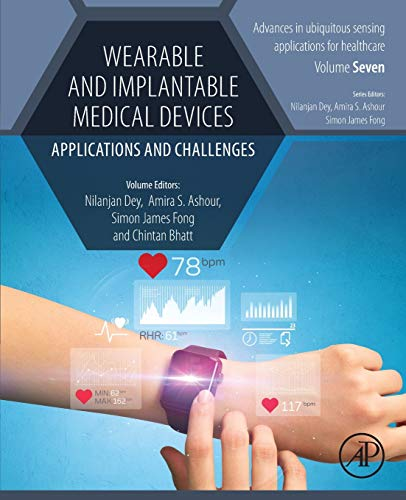 Wearable and Implantable Medical Devices: Applications and Challenges (Advances in ubiquitous sensing applications for healthcare)