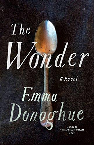 The Wonder by [Donoghue, Emma]