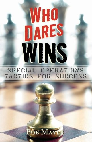 - Who Dares Wins:  Special Operations Tactics for Success