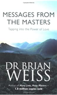 Messages From The Masters: Tapping Into The Power Of Love price comparison at Flipkart, Amazon, Crossword, Uread, Bookadda, Landmark, Homeshop18