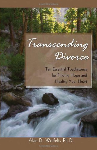 Transcending Divorce: Ten Essential Touchstones for Finding Hope and Healing Your Heart pdf epub