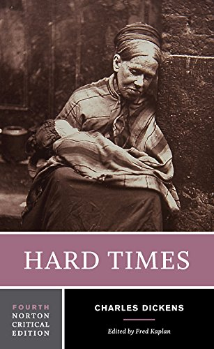 Hard Times (Fourth Edition)  (Norton Critical Editions)