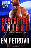 img - for Heat of the Knight (Knight Ops) (Volume 2) book / textbook / text book