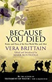 Because You Died: Poetry and Prose of the First World War and Beyond