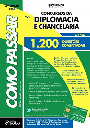 Como Passar em Concursos da Diplomacia e Chancelaria: 1ª Fase - 1.200 Questões Comentadas