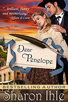 Dear Penelope (A Historical Western Romance) by [Ihle, Sharon]