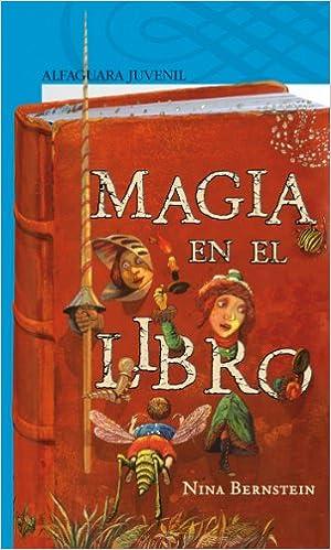MAGIA EN EL LIBRO JUVE 12 A ALFAGUA: Nina Bernstein: 9788420471464: Amazon.com: Books