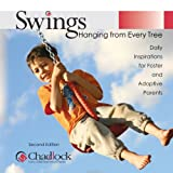 Swings Hanging from Every Tree, Susan Stone, Dargie Arwood, 0985969601