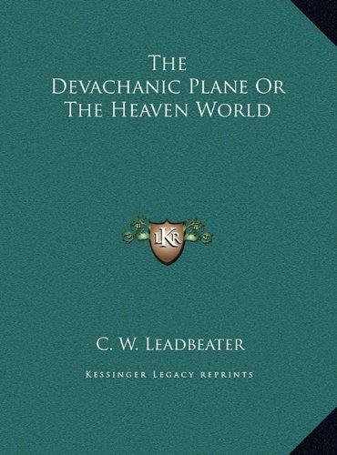 Download The Devachanic Plane Or The Heaven World ebook