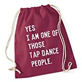 HippoWarehouse Yes I am one of those tap dance people Drawstring Cotton School Gym Kid Bag Sack 37cm x 46cm, 12 litres