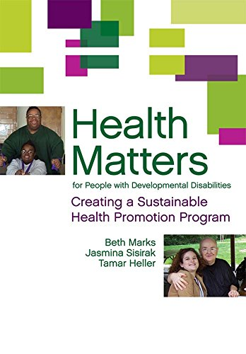 Health Matters for People with Developmental Disabilities: Creating a Sustainable Health Promotion Program