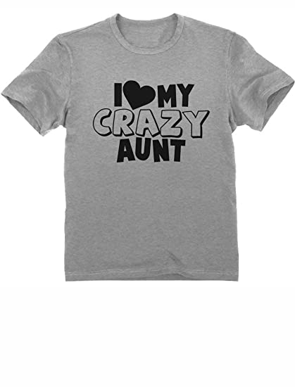 2cb26bf7 I Love My Crazy Aunt - Funny Gift Idea Best Aunt Sister Toddler/Infant Kids  T-Shirt: Amazon.co.uk: Clothing