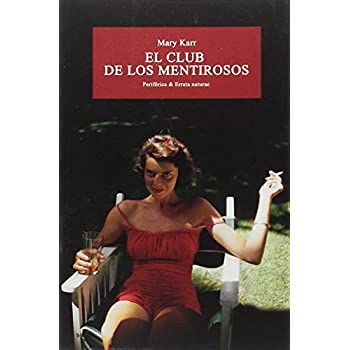 El club de los mentirosos (Periférica & Errata naturae) (Spanish Edition)