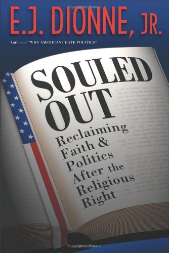 Cover of Souled Out: Reclaiming Faith and Politics after the Religious Right