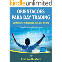 Diretrizes de Day Trading – Os Melhores Indicadores para Day Trading ( Trend Following Mentor)