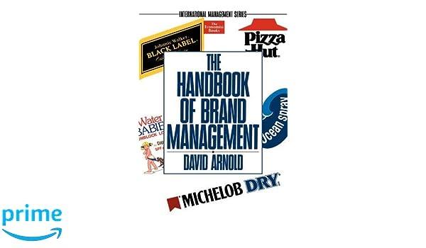 The Handbook of Brand Management (The Economist Books