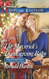 img - for The Maverick's Thanksgiving Baby (Montana Mavericks: 20 Years in the Saddl) book / textbook / text book