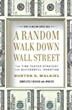 img - for A Random Walk Down Wall Street: The Time-Tested Strategy for Successful Investing by Burton Malkiel (2011-02-18) book / textbook / text book
