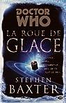 Doctor Who : la Roue de Glace par Baxter