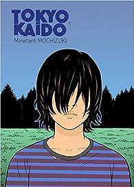 Tokyo Kaido, tome 1 : Les Enfants Prodiges par Minetaro Mochizuki