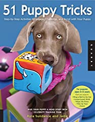 Give your puppy a head start!51 Puppy Tricksgives you the tools you need to teach your puppy essential skills, helpful behaviors, and fantastic tricks through step-by-step instructions and photographs. Tricks and tips are sp...