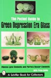 img - for The Pocket Guide to Green Depression Era Glass (Schiffer Book for Collectors) book / textbook / text book