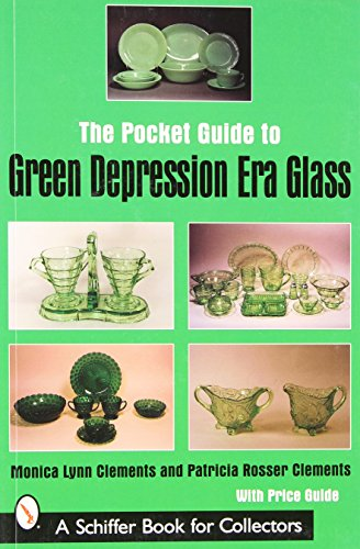 The Pocket Guide to Green Depression Era Glass (Schiffer Book for - Depression Cookie Glass Jar