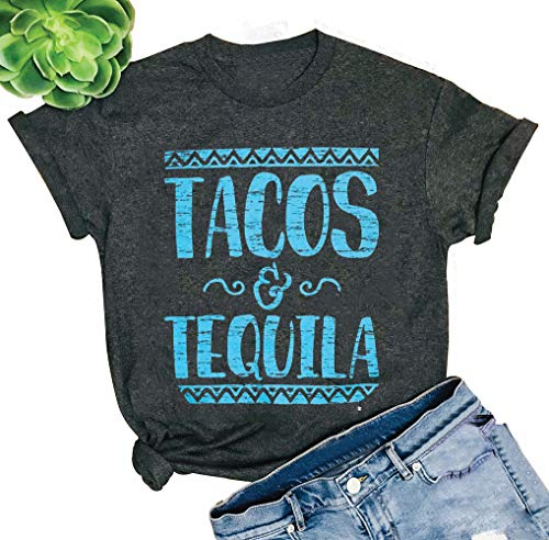 (Chulianyouhuo Tacos and Tequila Shirt Women Funny Tacos and Tequila Cute Tee Letter Printed T Shirt Tops Blouse Gray)