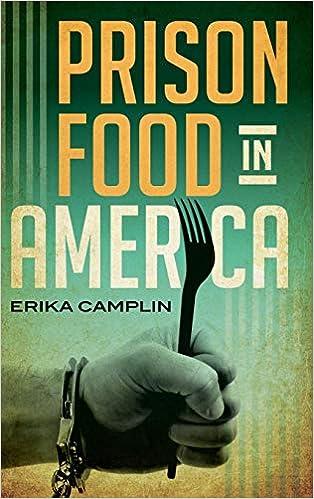 Prison Food in America (Rowman & Littlefield Studies in Food