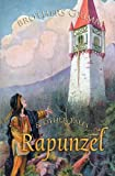 Rapunzel and Other Tales, Jacob Grimm and Wilhelm K. Grimm, 1909438391